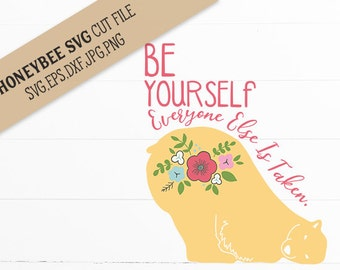 Be Yourself everyone Else is Taken cut file for Silhouette and Cricut type cutting machines