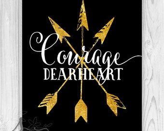 Courage Dear Heart, CS Lewis print, CS Lewis, Famous quote, Typography Art Print, cs Lewis Quote, Courage dear heart, Gold Arrow Wall ART
