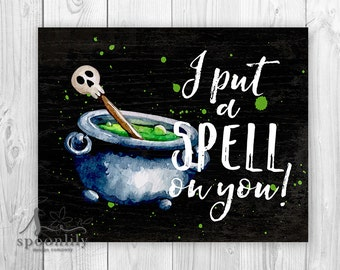 I put a Spell on You Art Print, Hocus Pocus Print, Halloween Poster, Halloween Party Decor, Hocus Pocus, Fall Decor, Cauldron Art