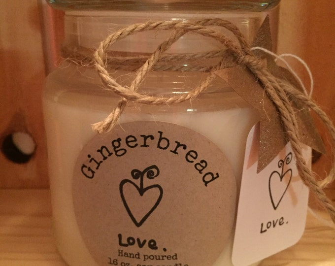Handmade, Hand Poured, all Natural, Unique, GINGERBREAD scented, 100% Soy Candle in a 16 oz. glass apothecary Jar with a Cotton Wick