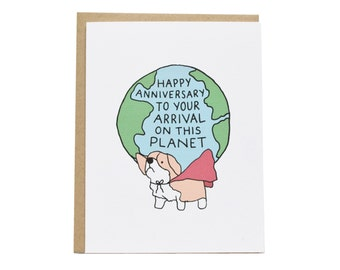 Happy Anniversary to Your Arrival On This Planet Card, Birthday Card, Corgi Birthday Card, Dog Birthday Card, Happy Birthday, Hero