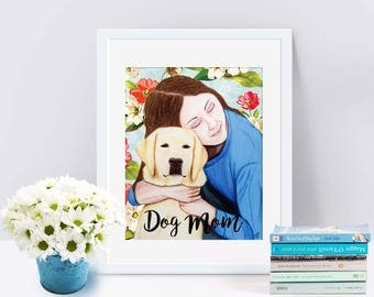 Dog Mom Inspirational Art Print of Woman and Yellow Labrador for Mother's Day or New Dog Adoptions. Printed from whimsical drawing.