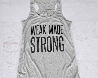 Weak Made Strong Tank