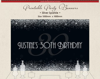 Printable Party Banner Buffet Candy Backdrop Gatsby Black and Silver Glitter Sparkle 16th 21st 30th 40th 50th 60th Birthday