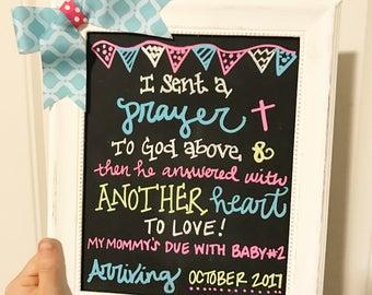 Pregnancy announcment chalkboard i sent a prayer to God above