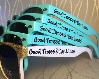 Good times and Tan Lines Personalized Sunglasses for your beach Bachelorette/Beach Party/Bride's Last Ride/beach bach