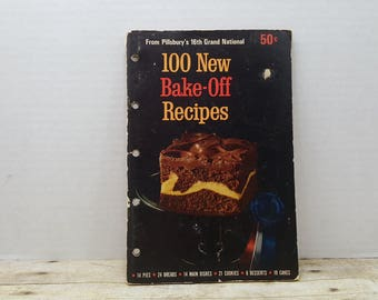 100 New Bake Off Recipes, Pillburys 16th Grand National, 1965 vintage cookbook