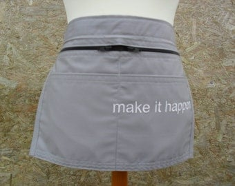 Make it Happen. Grey / Gray Market Trader Money Pocket / Vendor Money Apron. Craft Apron.  Item No. LDC0351