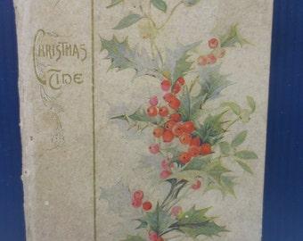 Antique Christmas Tide Poem Book Cupples & Leon Co. New York