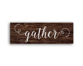 Wood sign alternative, gather sign wood, large gather sign, wood gather sign, gather sign, farmhouse signs, gather wooden sign