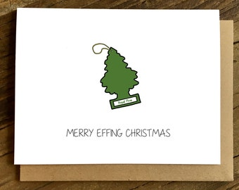 Funny Christmas Card - Holiday Card - Christmas Card - Merry Effing Christmas.