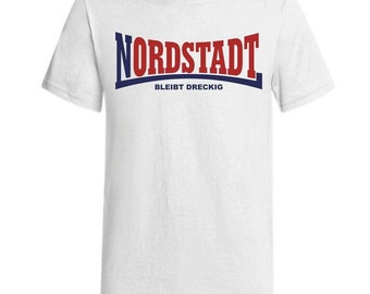 North city is dirty - T-Shirt (white)