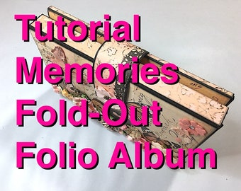 Tutorial #27: Fold-Out Folio Album 'Memories'