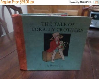 Save 25% Now Rare Vintage 1932 Childrens Book The Tale of Corally Crothers Romney Gay Very Good Condition