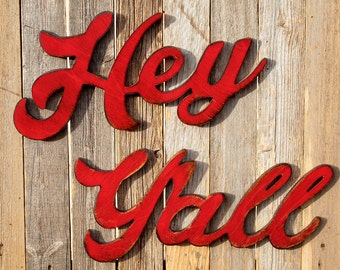 Hey Y'all Sign Southern Saying Hey Yall Sign Southern Slang Southern Wall Decor Wood Sign Rustic Sign Farmhouse Sign Distressed Sign Welcome