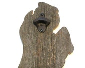 Barn wood state of Michigan beer bottle opener.  Ready to ship, ready to hang.  Rustic reclaimed barnwood with cast iron bottle opener.
