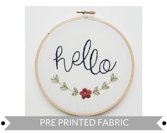 Hello Pre Printed Fabric Pattern, Embroidery Pattern, DIY Gift Idea, Hand Embroidery Pattern