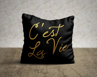 C'Est La Vie, Typography Pillow, Quote Pillow, Throw Pillow Cover, Decorative Pillow, French Home Decor, Inspirational Pillow, Minimalist