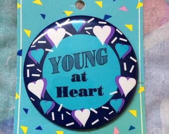 Vintage 1980s Contenova Gifts Young At Heart Jumbo Pinback Badge