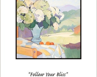 Follow Your Bliss/ giclee' print