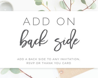 Add On: Back Side to Invite, RSVP or Thank You card