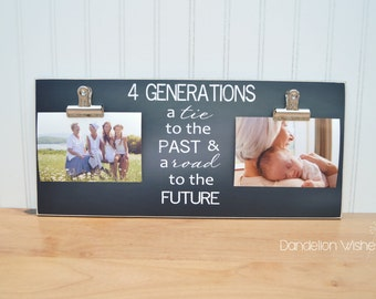 four generation three generation photo clip frame 8x18 a tie to the past and a road to the future grandparents photo frame gift
