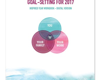2017 Goal-Setting Worksheets for Work+Life Balance