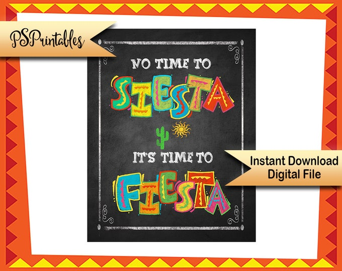 DIY Cinco de Mayo Fiesta sign, No time to Siesta, it's time to Fiesta, Printable Fiesta sign, Birthday Fiesta Sign, DIY fiesta decorations