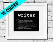 The Definition of a Writer, Gift Ideas for Writers, Writing Quote Print, Writer Print, Write Quote, Writing Print, Writing Motivation