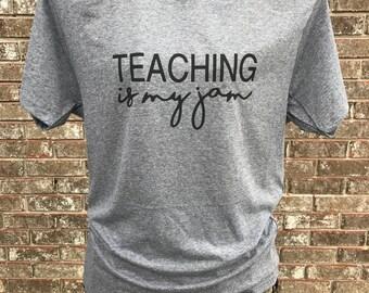 Teaching is my Jam Tee