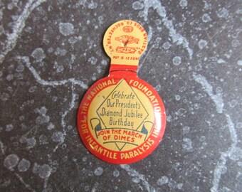 Vintage 1940's March of Dimes Pin President's Diamond Jubilee Birthday