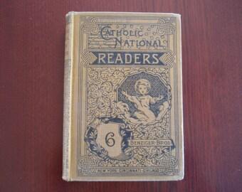 Antique Hardback Book Catholic National Series Sixth Reader Benziger Bros Readers Copyright 1877 Catholic Church School Book C390