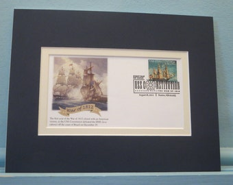 "The War of 1812 and the USS Constitution - ""Old Ironsides"" plus First Day Cover of the stamp issued for its 200th Anniversary"