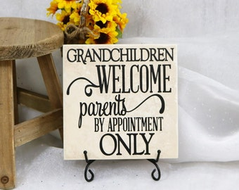 Grandchildren Welcome Parents By Appointment Only, Mother's Day Tile, Grandparent Tile, Vinyl Decal Quote Tile, Gifts Under 20, Tile Quote