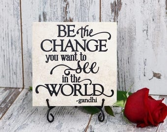 Be The Change You Want To See In The World - Gandhi Vinyl Decal Quote Tile, Vinyl Decal Quote Tile, Inspirational Quote Tile, Gandhi Quote
