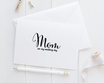 Mom on my wedding day thank you card, mom wedding card, parents wedding card, mother of the bride, mother of the groom, to my mother