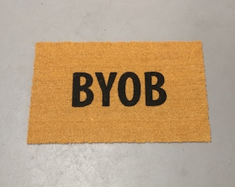 BYOB Door Mat (size options)