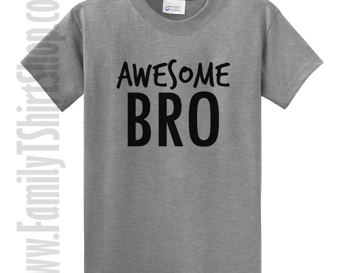 Awesome bro t-shirt