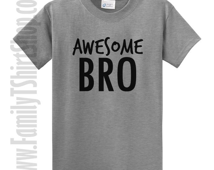 Awesome bro t-shirt