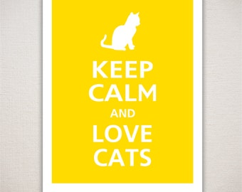 Keep Calm and LOVE CATS Typography Art Print (Featured color: Sunflower--choose your own colors)