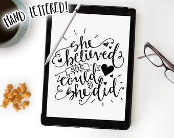 She Believed She Could So She Did SVG Cut File, Hand Lettered, Silhouette, Cricut, Calligraphy SVG Cutting File, Baby Girl Printable
