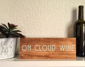 Wood Sign • On Cloud Wine