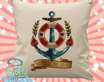 Refuse to sink - 45cm square cotton cushion cover nautical anchor neo traditional tattoo design