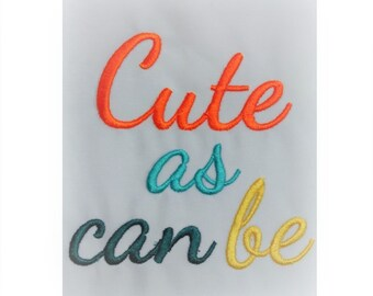 Cute As Can Be - Machine Embroidery Design - 4x4