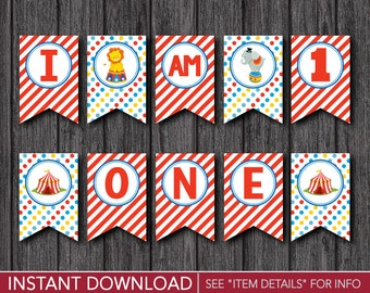"Circus High Chair Banner - ""I AM 1"" Party Decorations - Printable Digital File - INSTANT DOWNLOAD"