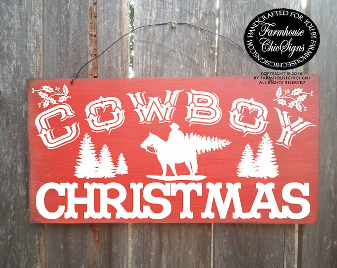 cowboy christmas, cowboy decor, country western decor, country decoration, cowboy sign, christmas sign, Christmas decor