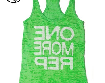 SALE One More Rep Fitness Tank Top. Women's Workout Tank. Gym Tank Top. Burnout Lightweight Tank. Racerback Burnout. Fitness Motivation Top.