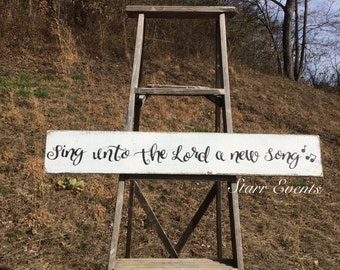 Sing unto the Lord a new song sign. Rustic signs. Christian signs. Christian decor  Rustic decor. Primitive signs. Musical notes decor.