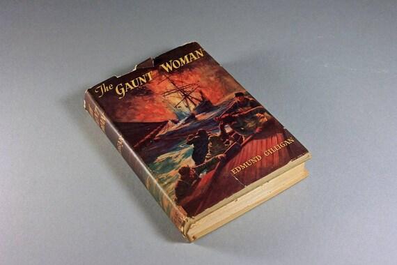 1943 Hardcover Book, The Gaunt Woman, Edmund Gilligan, Dust Jacket, Fiction, Naval Literature, Suspense Novel