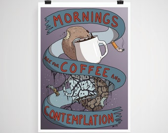 11x14 Print - Hand Illustrated Stranger Things Poster  - Morning are for Coffee and Contemplation - Upside Down - Donut - Cigarette